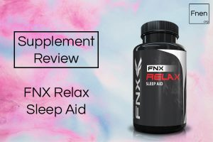 FNX Relax Sleep Aid Review