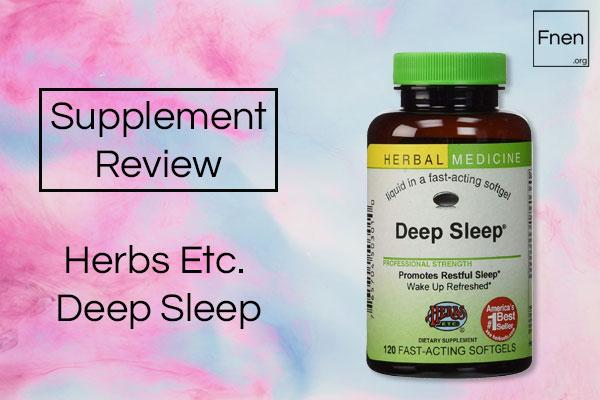 Herbs Etc Deep Sleep Review