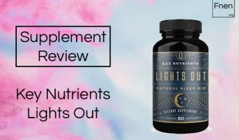 Key Nutrients Lights Out Review