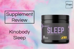Kinobody Sleep Review