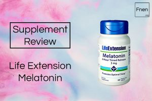 Life Extension Melatonin Review