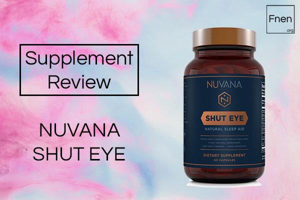 Nuvana Shut Eye Review