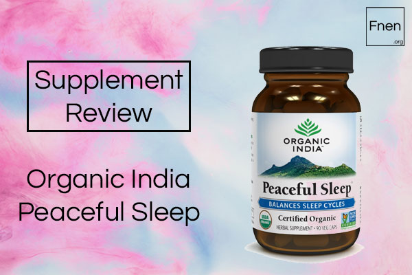 Organic India Peaceful Sleep Review