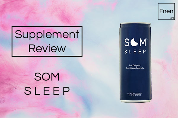 SOM Sleep Review