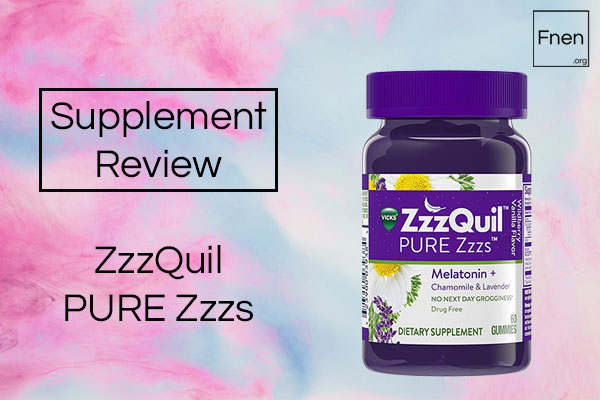 ZzzQuil PURE Zzzs Review